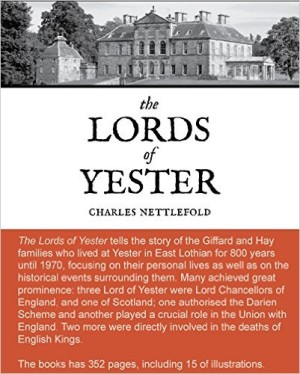 Lords of Yester by Charles Nettlefold.